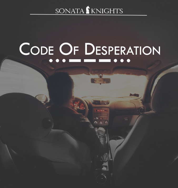 04.The Code of Desperation