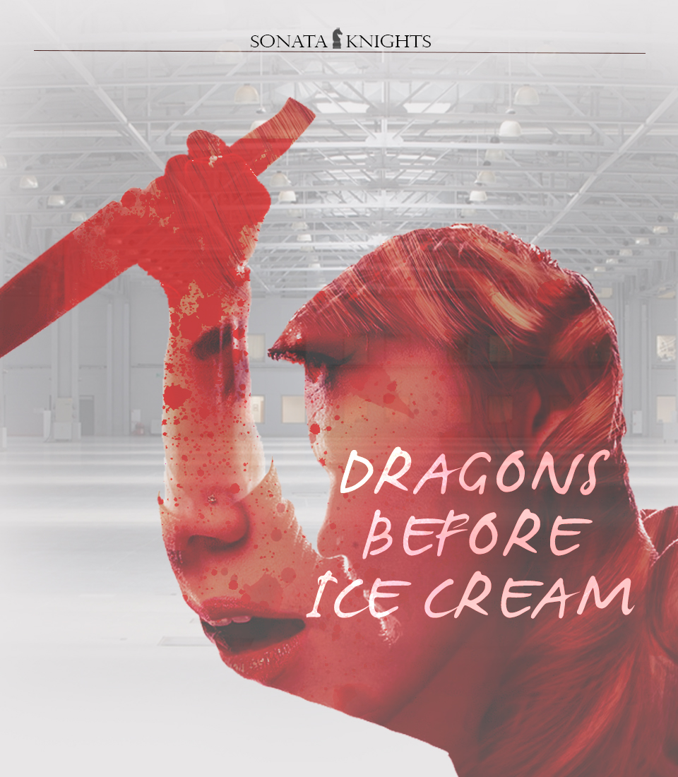 05. Dragons Before Ice cream